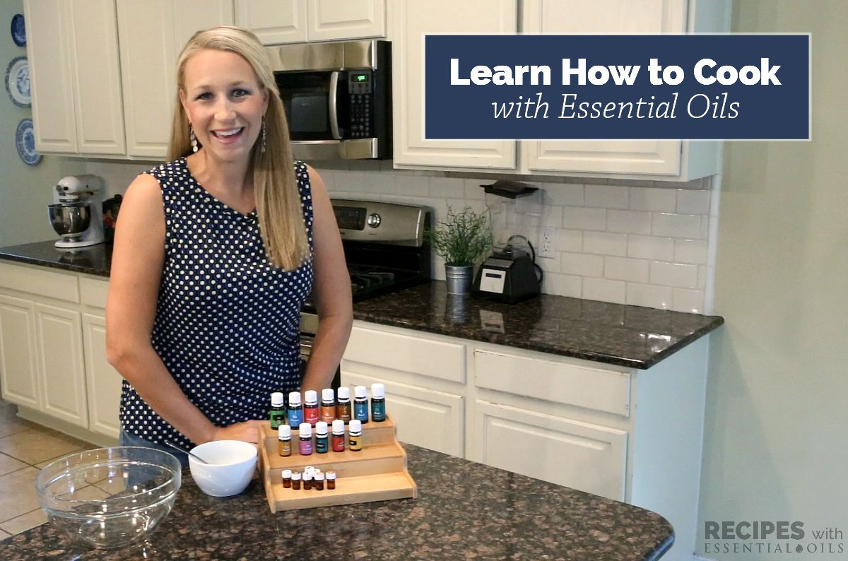 Learn How to Cook with Essential Oils | RecipesWithEssentialOils.com