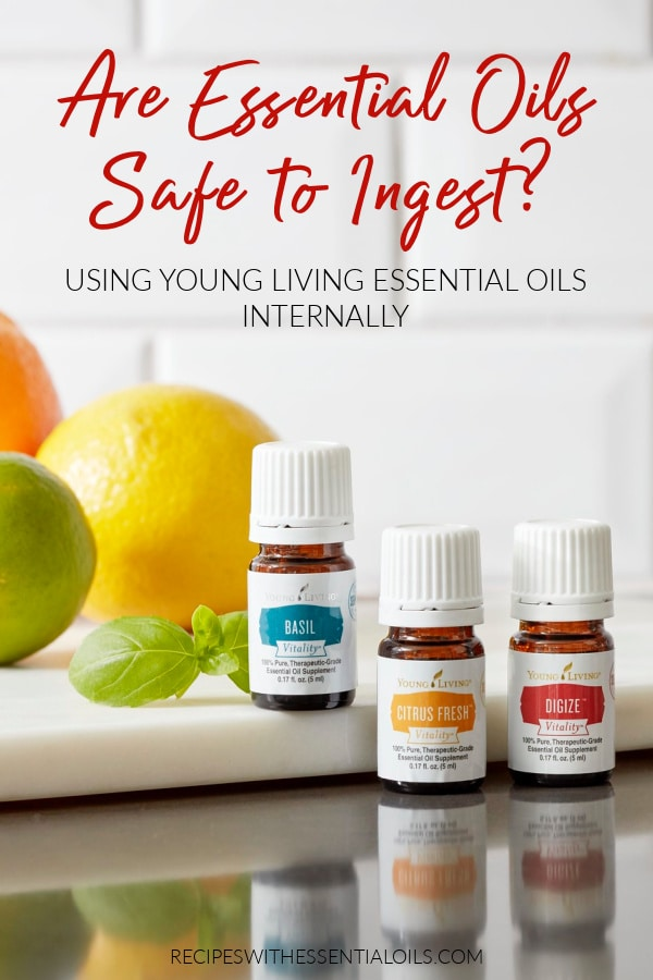 safely ingesting young living essential oils