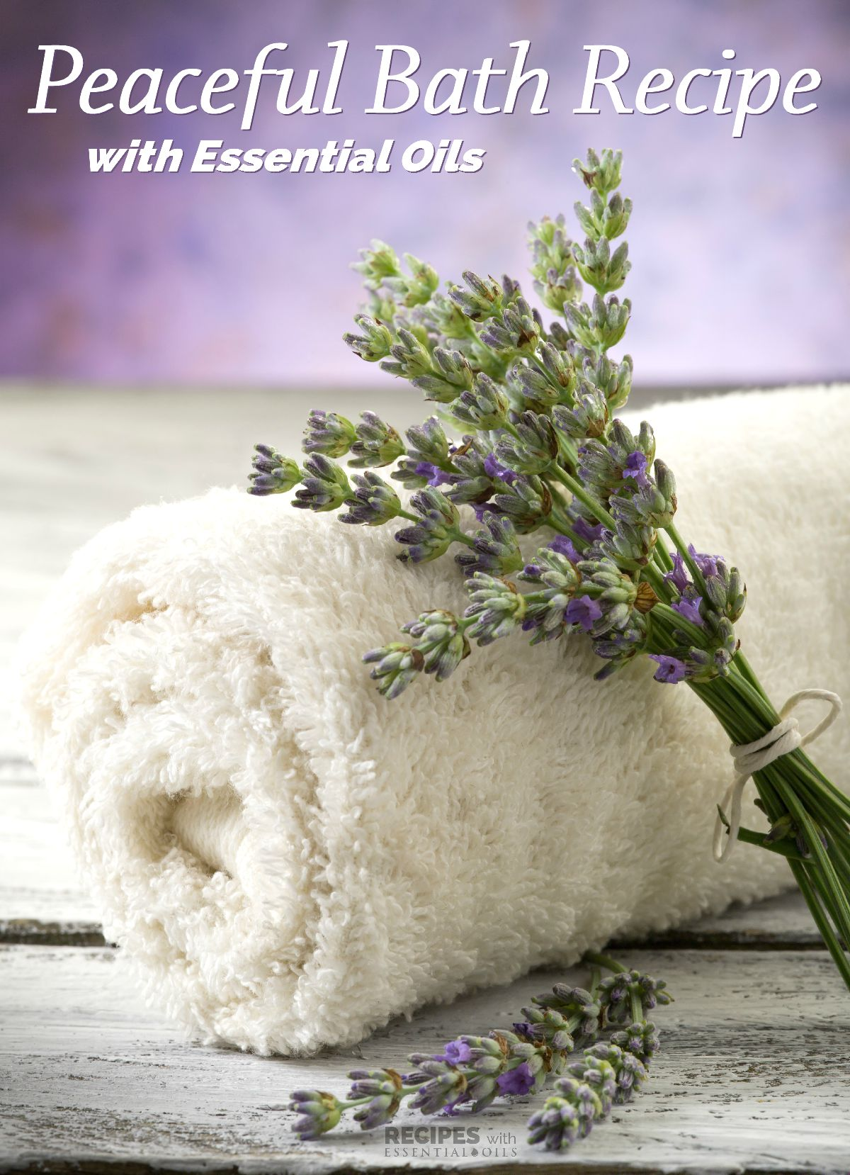 Peaceful Bath Recipe with Essential Oils | RecipesWithEssentialOils.com