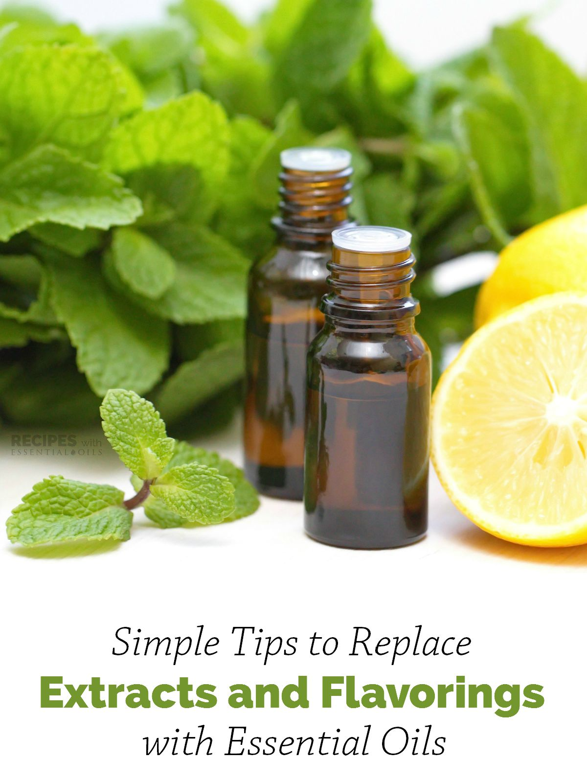 Simple tips to replace extracts and flavorings with essential oils | RecipesWithEssentialOils.com
