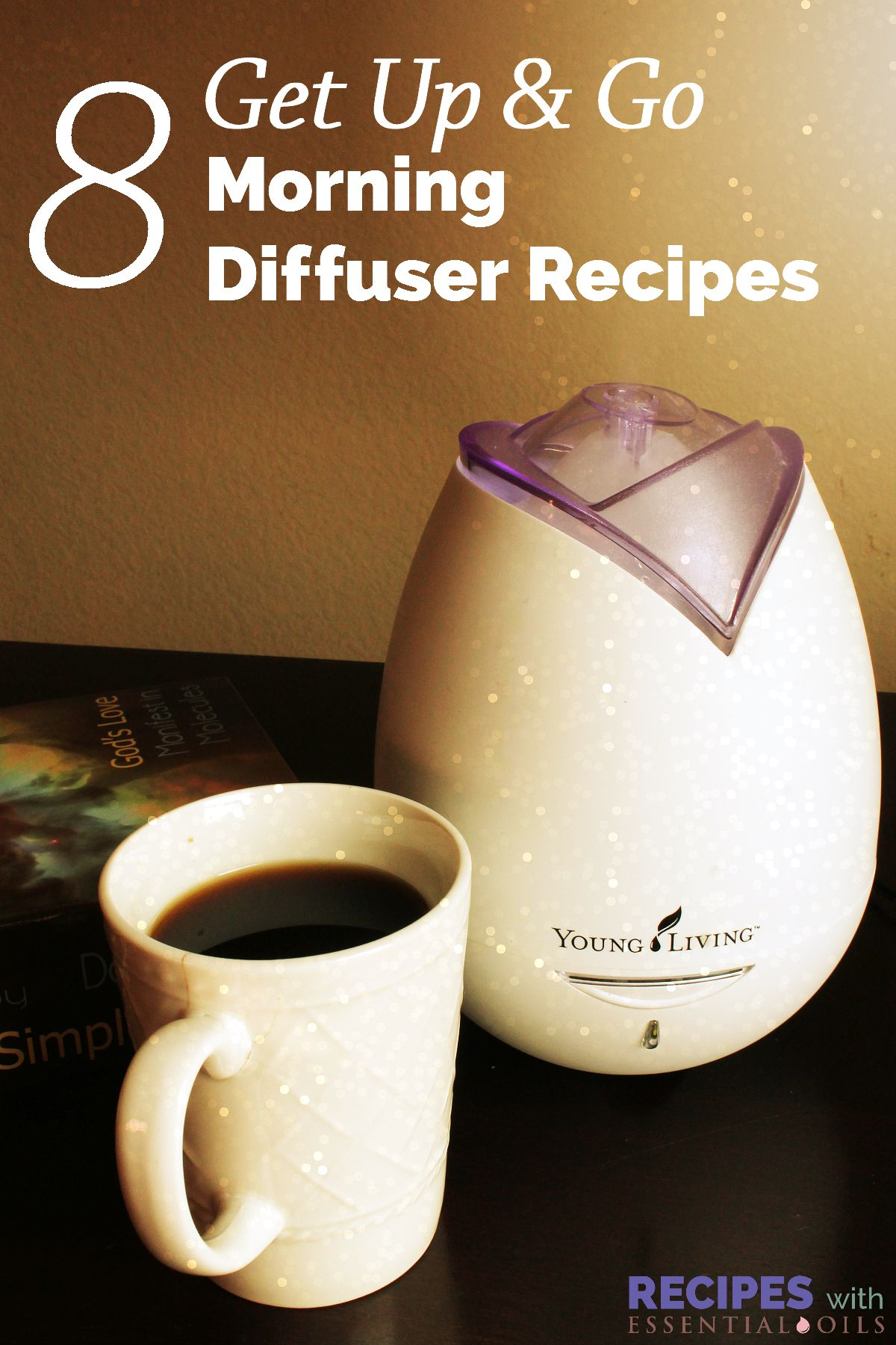 8 Get Up & Go Morning Diffuser Recipes - Recipes with ...