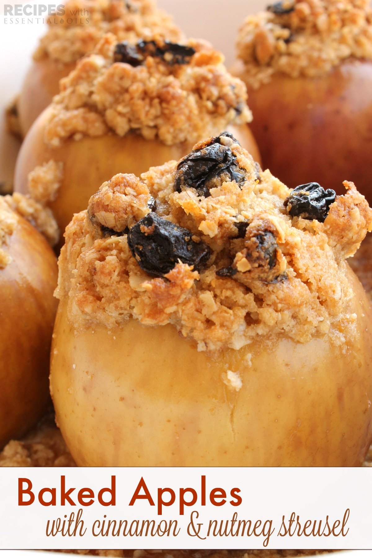 Baked Apples with Cinnamon and Nutmeg Streusel from RecipesWithEssentialOils.com