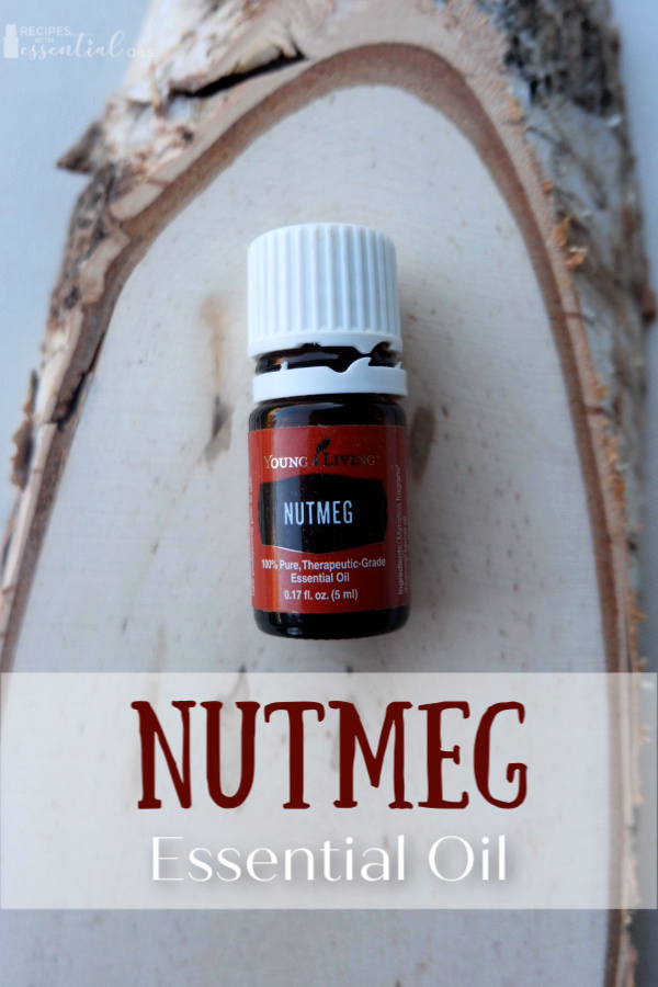 nutmeg essential oil young living