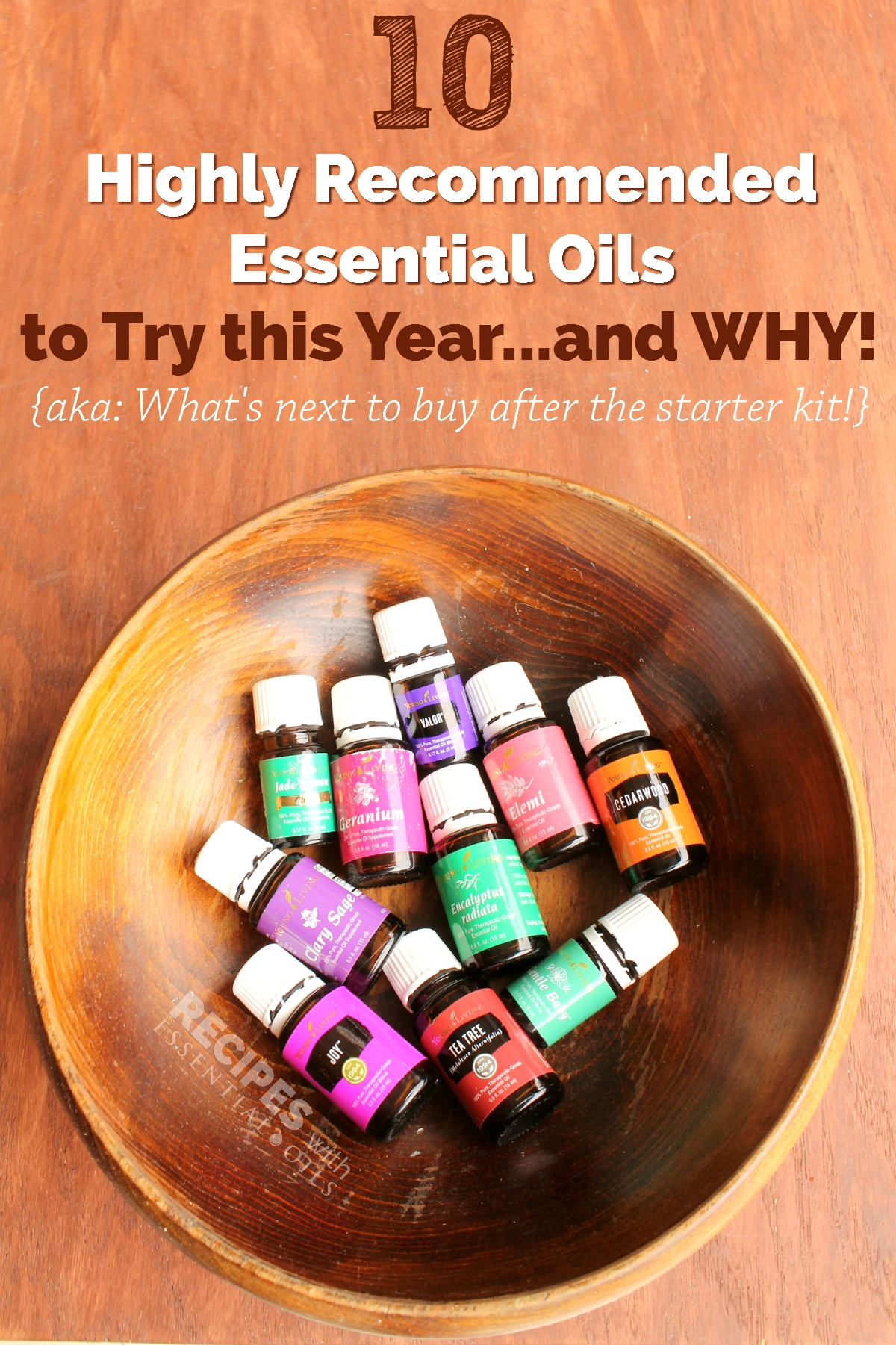 10 EOs to try this year after the starter kit from RecipeswithEssentialOils.com