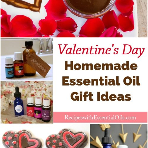Homemade Essential Oil Gift Ideas for Valentine's Day from RecipeswithEssentialOils.com