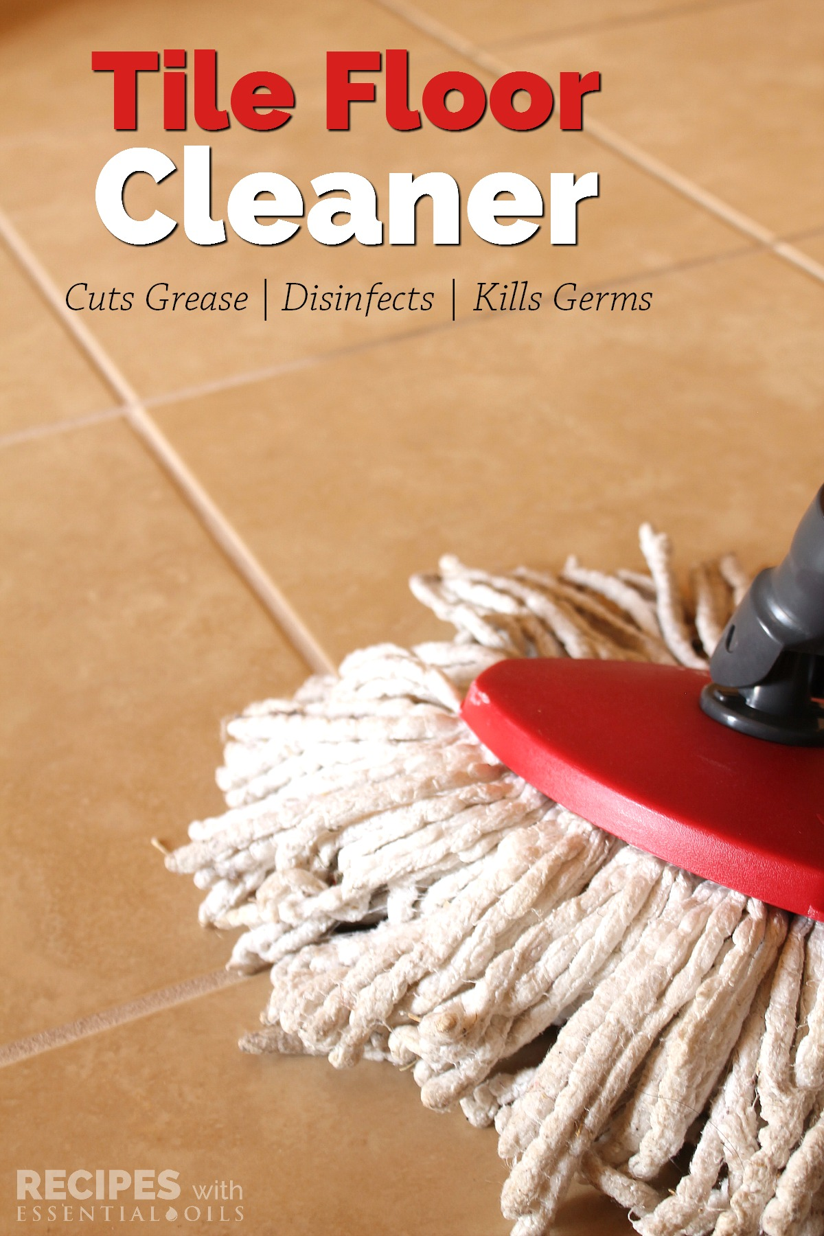 Homemade tile floor cleaner recipe recipes with essential oils homemade tile floor cleaner recpe from recipeswithessentialoils doublecrazyfo Image collections