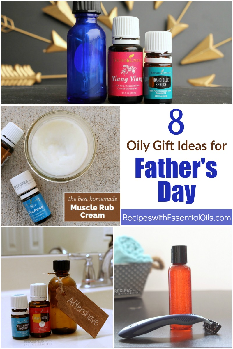 8 Essential Oil Gift Ideas for Father's Day from RecipeswithEssentialOils.com