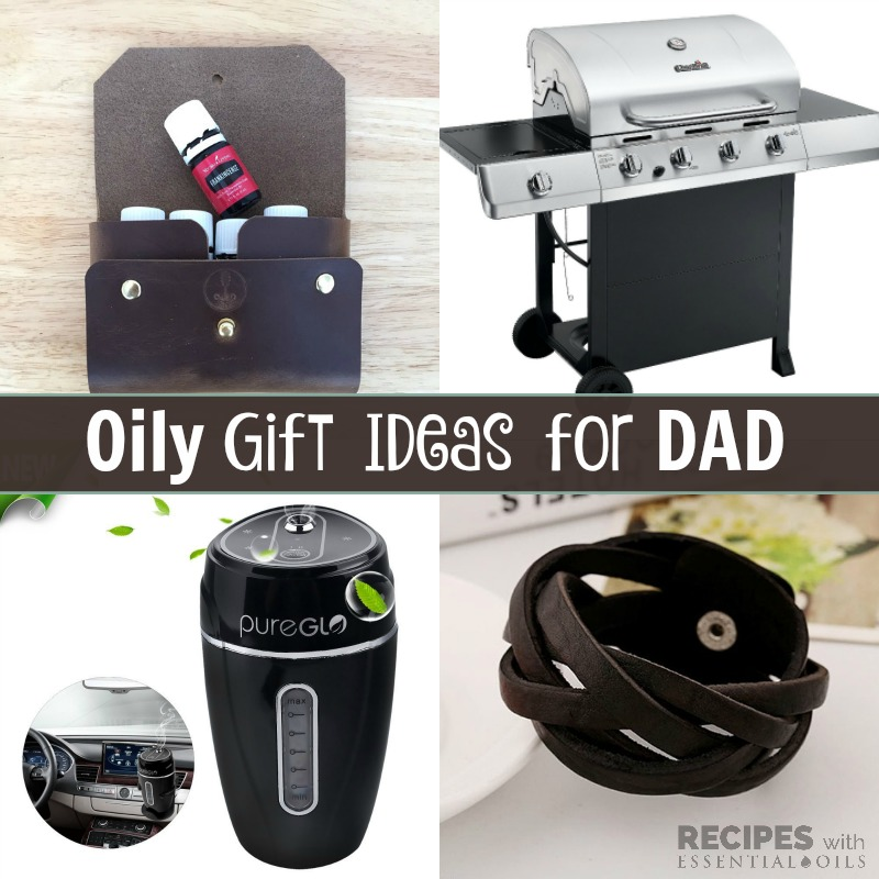 Oily Gift Ideas for Dad