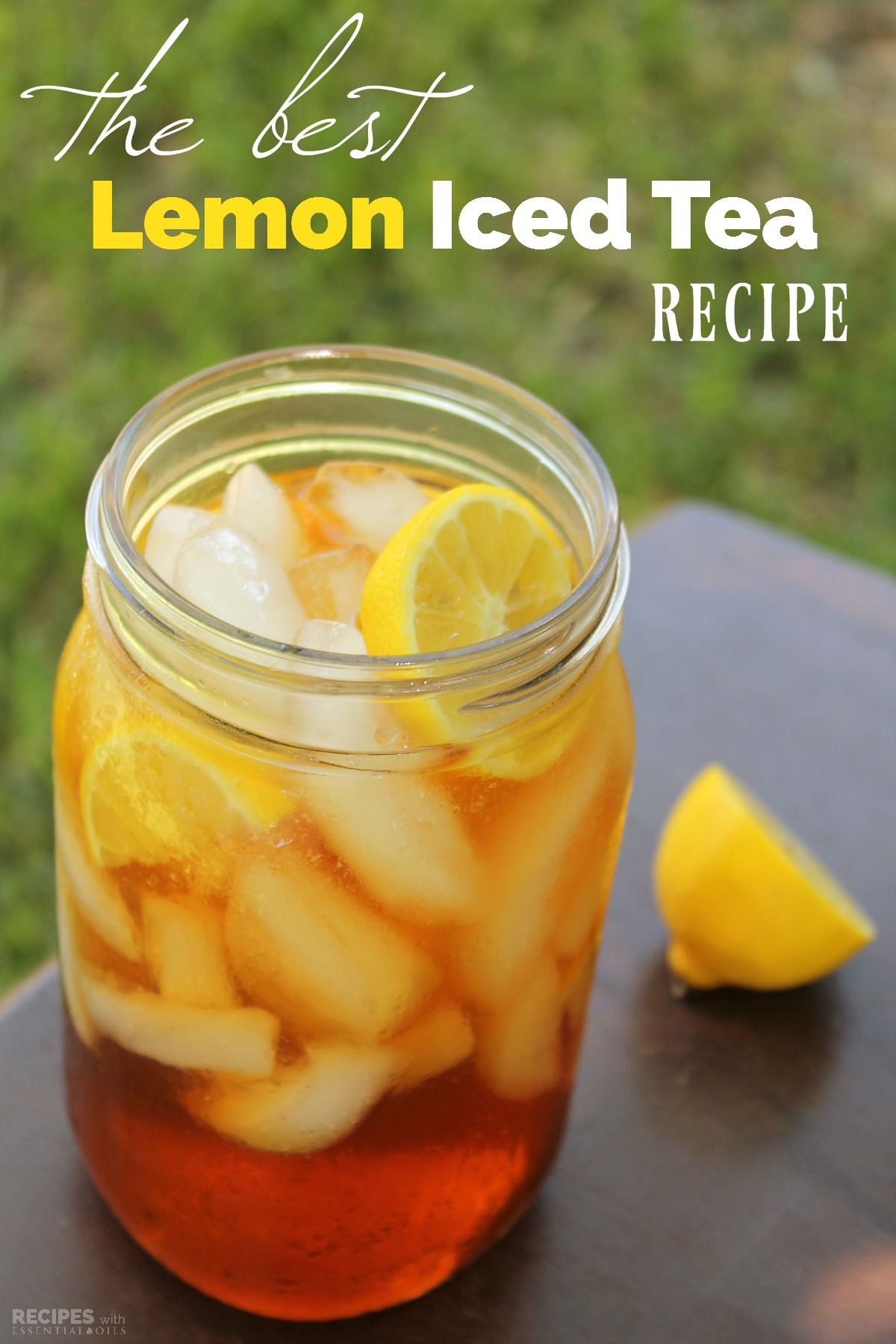 How To Make The Best Lemon Iced Tea Recipes With Essential Oils