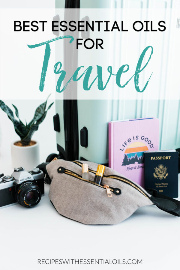 best essential oils to pack on vacation