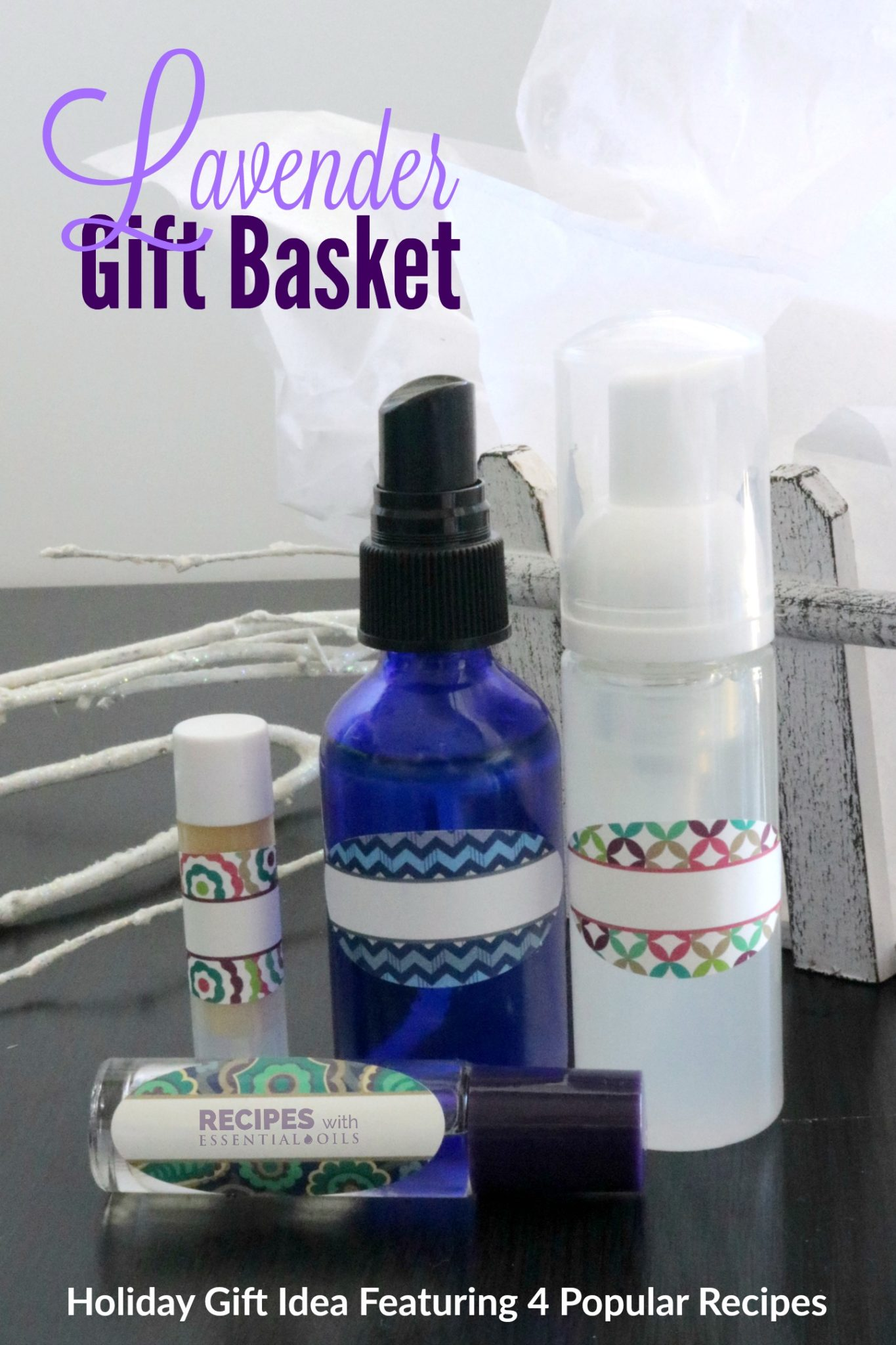 Lavender Gift Basket filled with 4 of our most popular recipes from RecipeswithEssentialOils.com