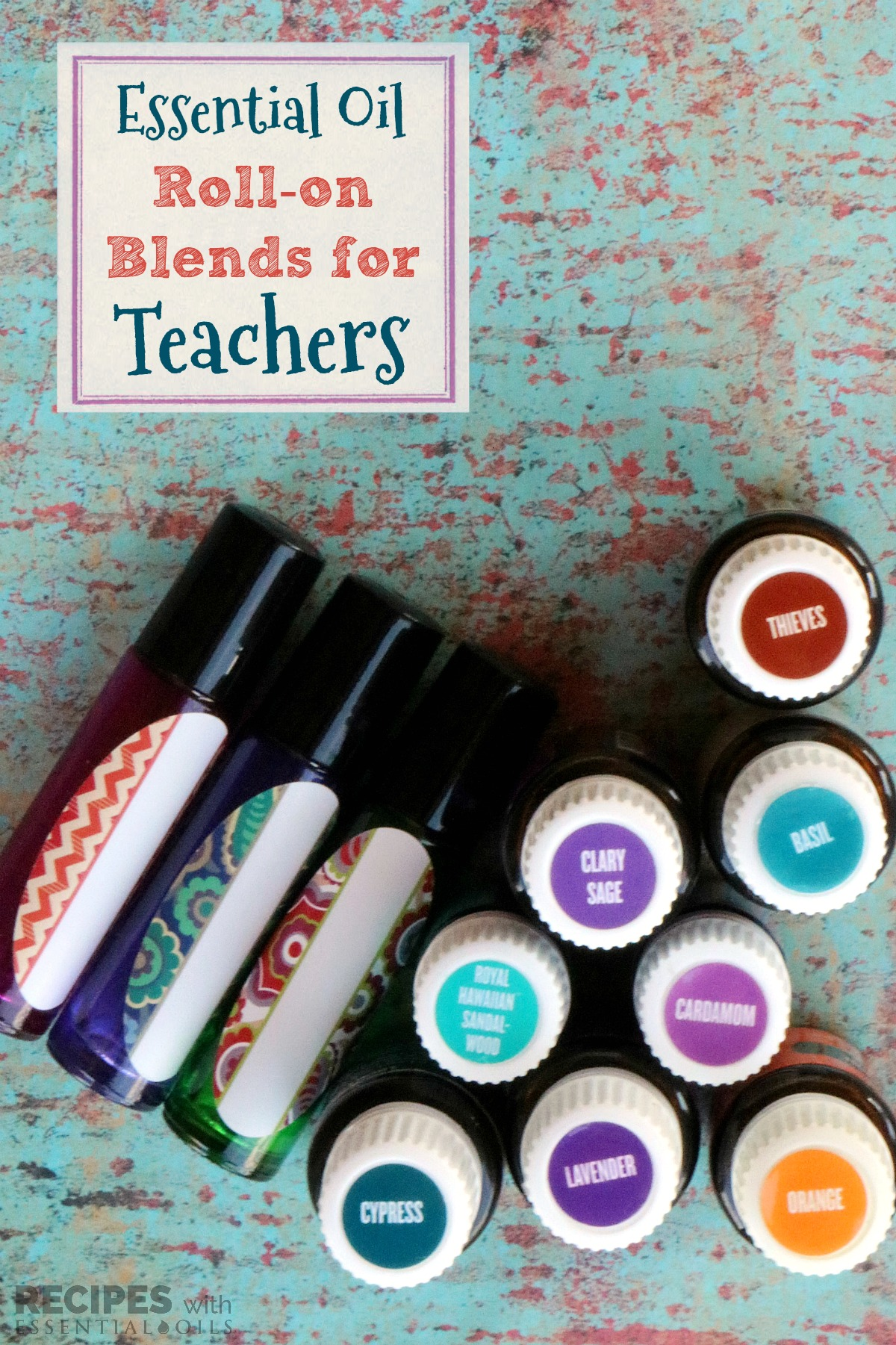 Essential Oil Roller Blends for Teachers from RecipeswithEssentialOils.com