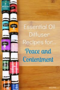 Diffuser Recipes for Peace and Contentment