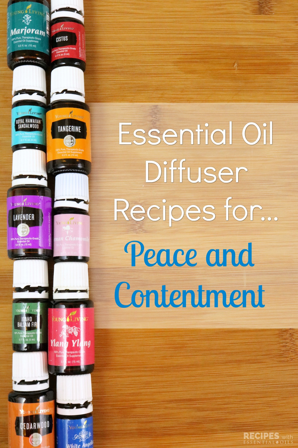 Essential Oil Diffuser Recipes for Peace and Contentment from RecipeswithEssentialOils.com