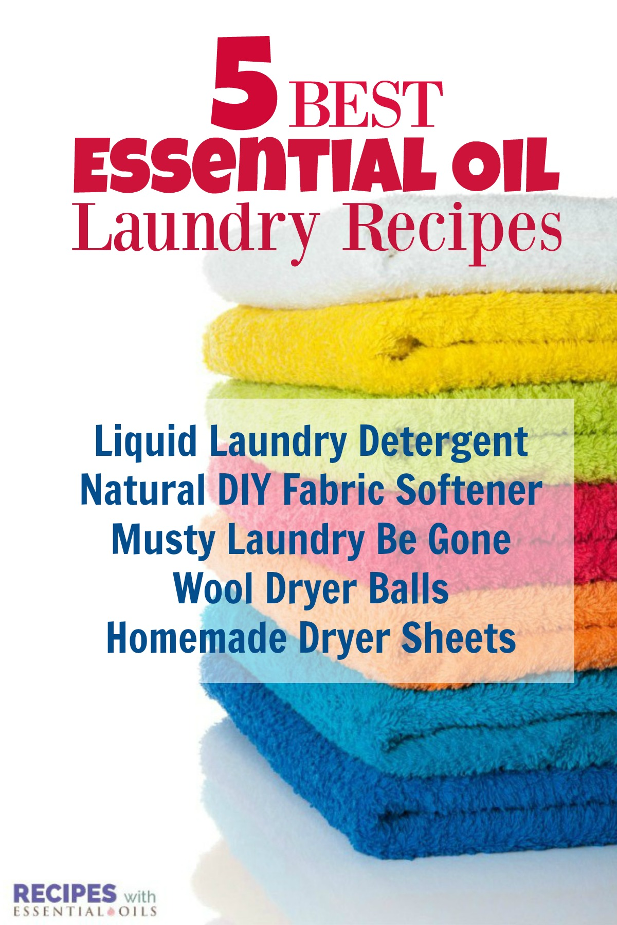 5 Best Essential Oil Laundry Recipes