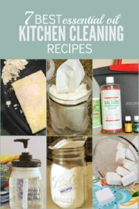 7 Best Essential Oil Kitchen Cleaning Recipes