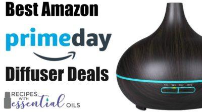 Amazon Prime Day Diffuser Deals Essential Oils