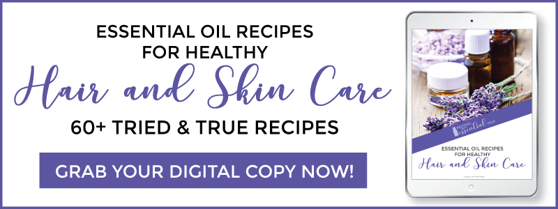 healthy hair and skin care recipes essential oil ebook