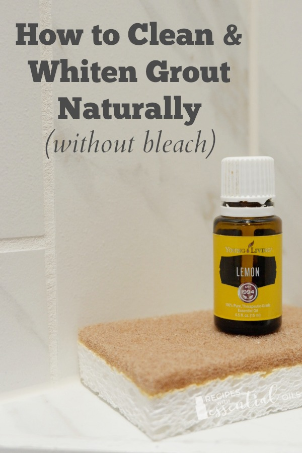 natural grout cleaner recipe lemon essential oil