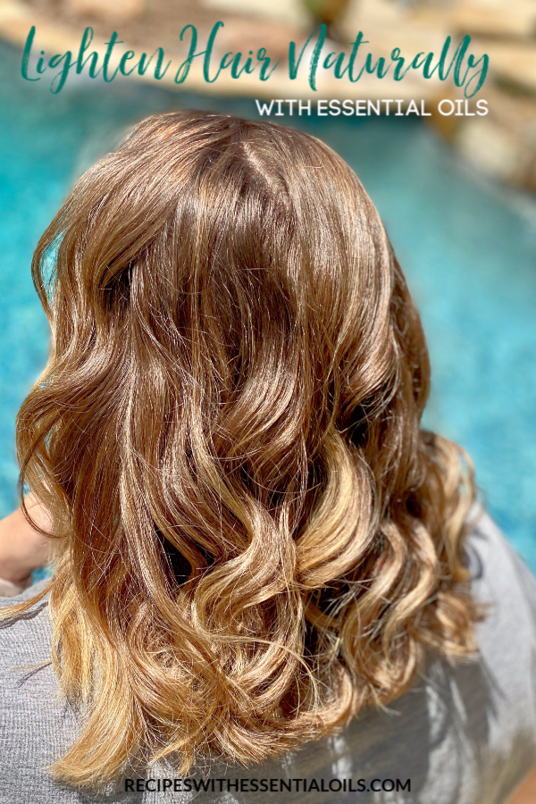 how to lighten hair naturally with essential oils